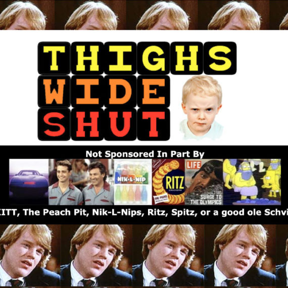 Thighs Wide Shut