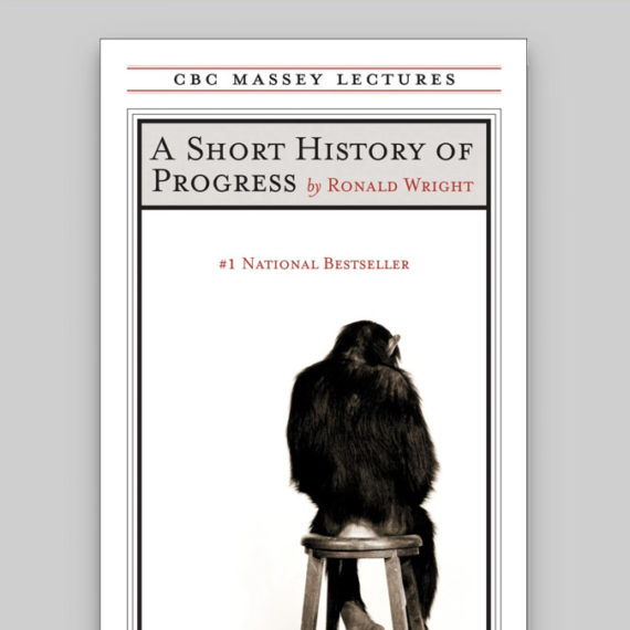 Cover of a book called A Short History of Progress. The dust jacket has an illustration of a monkey on a stool.