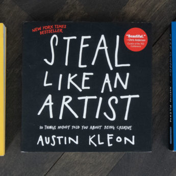 Three books by Austin Kleon