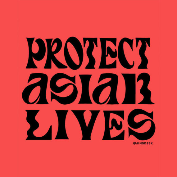 Protect Asian Lives poster
